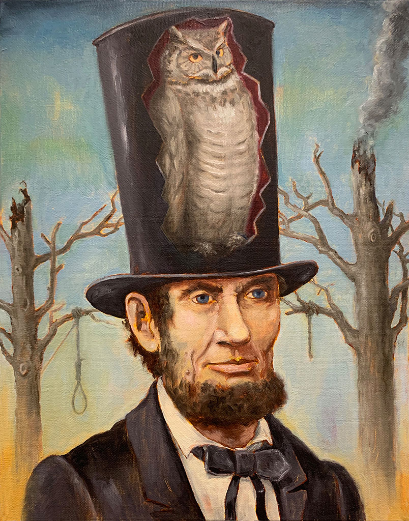 Lincoln with Owl • 14 x 11 inches • oil on canvas • 2019, ©Tony Geiger